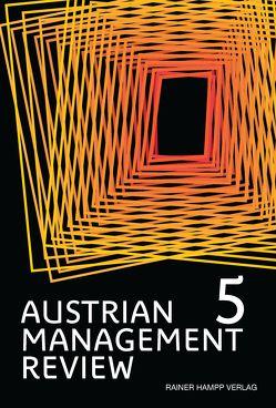 AUSTRIAN MANAGEMENT REVIEW von Güttel,  Wolfgang H.