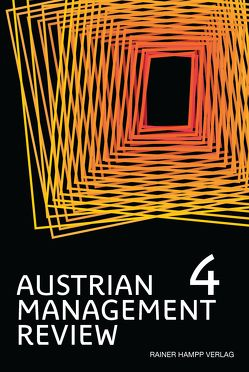 AUSTRIAN MANAGEMENT REVIEW, Volume 4(1) von Güttel,  Wolfgang H.
