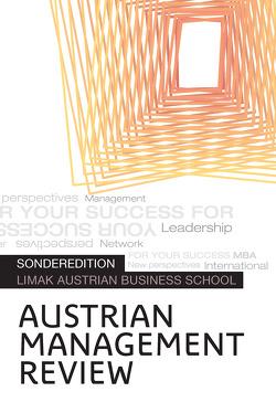 AUSTRIAN MANAGEMENT REVIEW, Volume 4(2) von Güttel,  Wolfgang H.