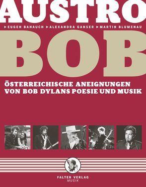 AustroBob von Banauch,  Eugen, Blumenau,  Martin, Ganser,  Alexandra