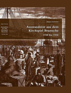 Auswanderer aus dem Kirchspiel Bramsche 1730 – 1930 von Vortmann,  Jürgen
