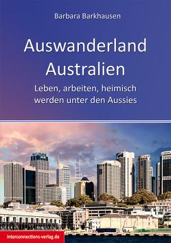 Auswanderland Australien von Barkhausen,  Barbara