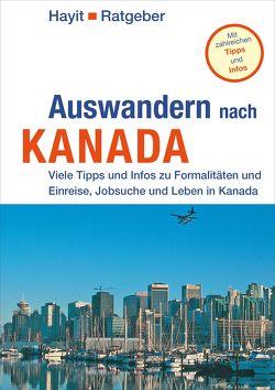 Auswandern nach Kanada von Hayit,  Ertay, Hayit,  Ute, Schenkel,  Manfred, Sparrer,  Petra