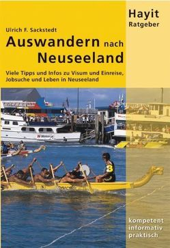 Auswandern nach Neuseeland von Hayit,  Ertay, Sackstedt,  Ulrich F