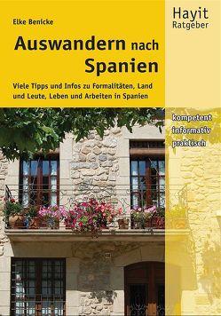 Auswandern nach Spanien von Benicke,  Elke, Hayit,  Ertay