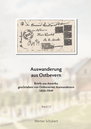 Auswanderung aus Ostbevern von Schubert,  Werner