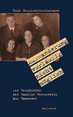 Auswanderung vorläufig nicht möglich von Herskovits-Gutmann,  Ruth, Strebel,  Bernhard