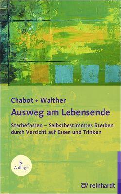 Ausweg am Lebensende von Chabot,  Boudewijn, Walther,  Christian