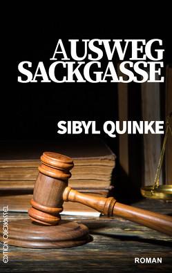 Ausweg Sackgasse von Quinke,  Sibyl