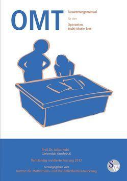 Auswertungsmanual für den Operanten Multi-Motiv-Test OMT von Impart GmbH, Kuhl,  Julius