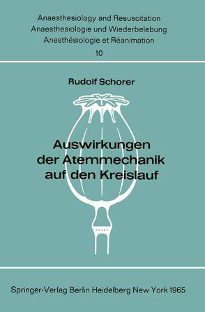 Auswirkungen der Atemmechanik auf den Kreislauf von Schorer,  R.