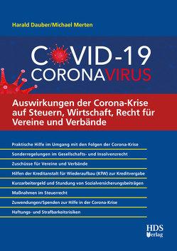 Auswirkungen der Corona-Krise auf Steuern, Wirtschaft, Recht für Vereine und Verbände von Dauber,  Harald, Merten ,  Michael