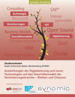 Auswirkungen der Digitalisierung und neuer Technologien auf das Geschäftsmodell der Versicherungsbranche von Meyer,  Ralf