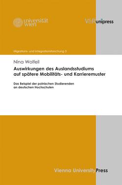 Auswirkungen des Auslandsstudiums auf spätere Mobilitäts- und Karrieremuster von Wolfeil,  Nina