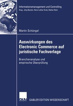 Auswirkungen des Electronic Commerce auf juristische Fachverlage von Schüngel,  Martin