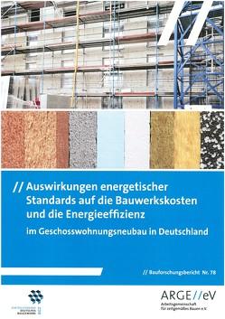 Auswirkungen energetischer Standards auf die Bauwerkskosten und die Energieeffizienz von Gniechwitz,  Timo, Walberg,  Dietmar