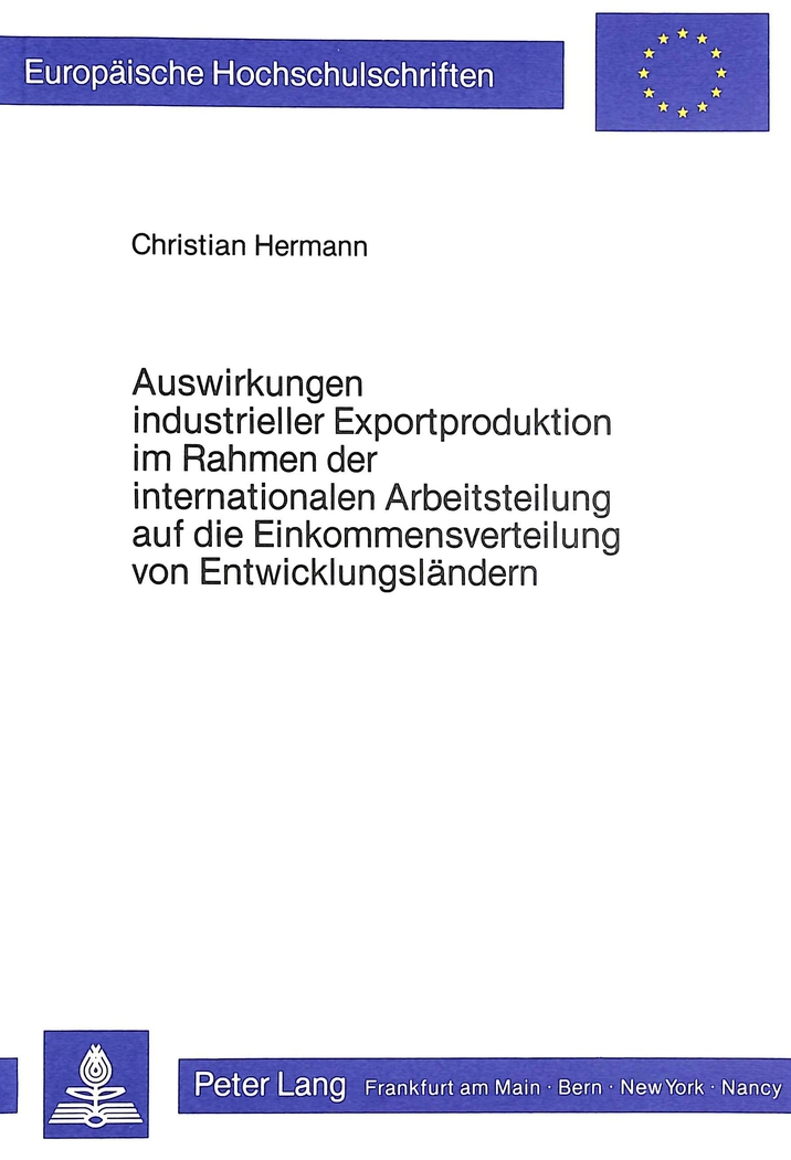 Auswirkungen industrieller Exportproduktion im Rahmen der internationa