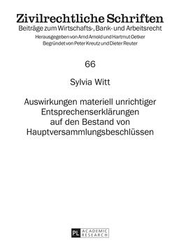 Auswirkungen materiell unrichtiger Entsprechenserklärungen auf den Bestand von Hauptversammlungsbeschlüssen von Witt,  Sylvia