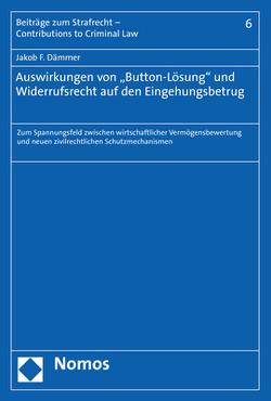 """Auswirkungen von """"Button-Lösung"""" und Widerrufsrecht auf den Eingehungsbetrug von Dämmer,  Jakob F."""