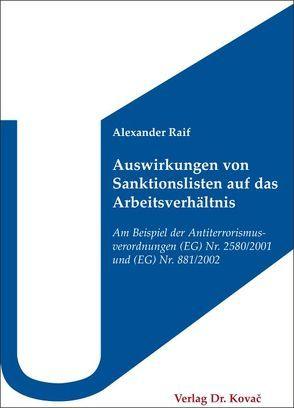 Auswirkungen von Sanktionslisten auf das Arbeitsverhältnis von Raif,  Alexander