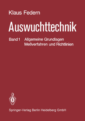 Auswuchttechnik von Federn,  K.