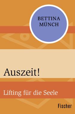 Auszeit! von Münch,  Bettina