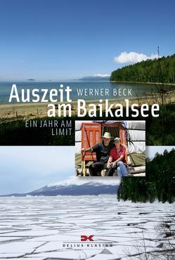 Auszeit am Baikalsee von Beck,  Werner