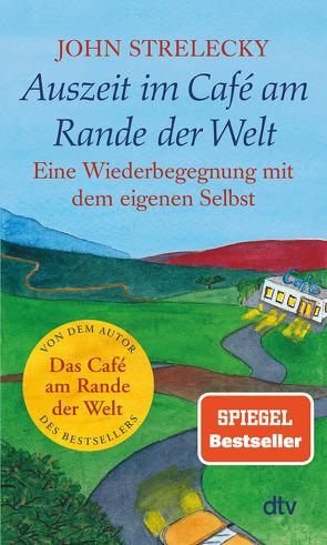 Auszeit im Café am Rande der Welt von Leeb,  Root, Lemke,  Bettina, Strelecky,  John