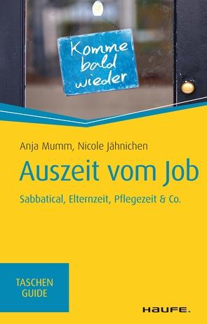 Auszeit vom Job von Jähnichen,  Nicole, Mumm,  Anja