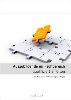 Auszubildende im Fachbereich qualifiziert anleiten von Weber,  Emmerich