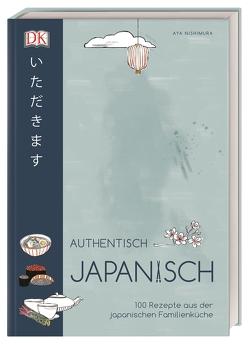 Authentisch japanisch von Nishimura,  Aya