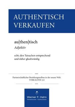 Authentisch Verkaufen von Hahn,  Werner F.
