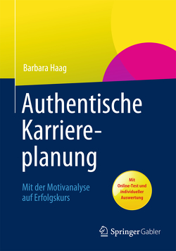 Authentische Karriereplanung von Haag,  Barbara