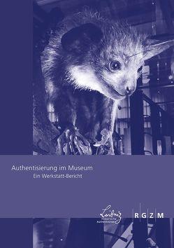 Authentisierung im Museum von Eser,  Thomas, Farrenkopf,  Michael, Kimmel,  Dominik, Saupe,  Arnim, Warnke,  Ursula