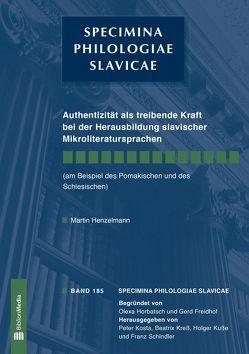 Authentizität als treibende Kraft bei der Herausbildung slavischer Mikroliteratursprachen von Henzelmann,  Martin