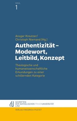 Authentizität – Modewort, Leitbild, Konzept von Kreutzer,  Ansgar, Niemand,  Christoph