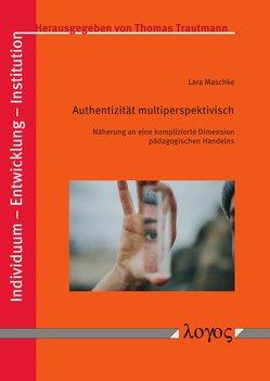 Authentizität multiperspektivisch von Maschke,  Lara