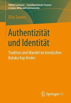 Authentizität und Identität von Tavares,  Elisa