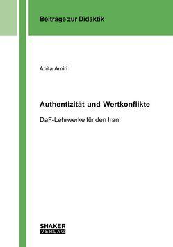 Authentizität und Wertkonflikte von Amiri,  Anita