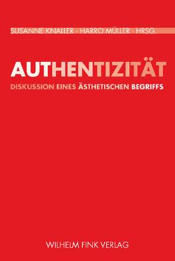 Authentizität von Knaller,  Susanne, Müller,  Harro