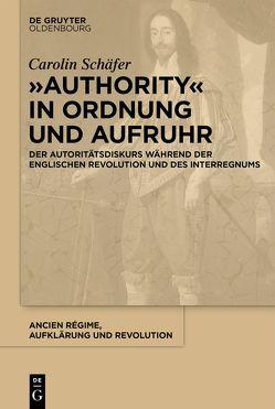 """""""Authority"""" in Ordnung und Aufruhr von Schäfer,  Carolin"""