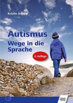 Autismus von Snippe,  Kristin