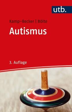 Autismus von Bölte,  Sven, Kamp-Becker,  Inge
