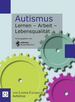 Autismus Lernen – Arbeit – Lebensqualität von autismus Deutschland e.V.