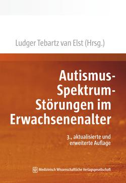 Autismus-Spektrum-Störungen im Erwachsenenalter von Tebartz van Elst,  Ludger