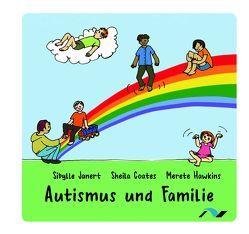 Autismus und Familie von Coates,  Sheila, Hawkins,  Merete, Janert,  Sibylle, Lucht,  Anne, Schenk,  Claudia