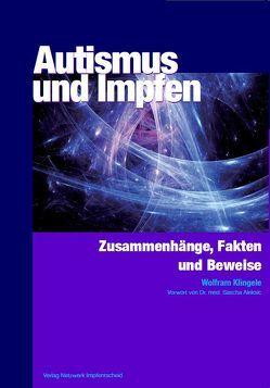 Autismus und Impfen von Klingele,  Wolfram
