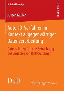 Auto-ID-Verfahren im Kontext allgegenwärtiger Datenverarbeitung von Mueller,  Juergen