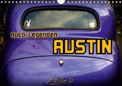 Auto-Legenden: AUSTIN (Wandkalender 2018 DIN A4 quer) von von Loewis of Menar,  Henning