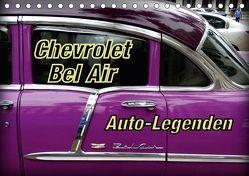Auto-Legenden Chevrolet Bel Air (Tischkalender 2018 DIN A5 quer) von von Loewis of Menar,  Henning